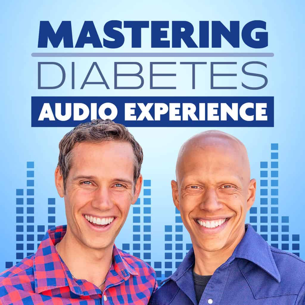 Mastering Diabetes Audio Experience Podcast