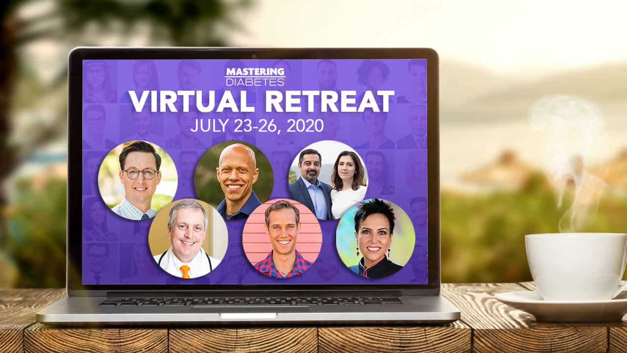 Mastering Diabetes Virtual Retreat